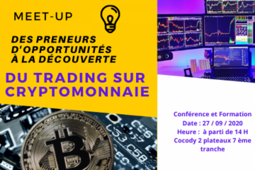 Meet-up Des Preneurs d'Opportunités Vs TRADING SUR CRYPTOMONNAIE